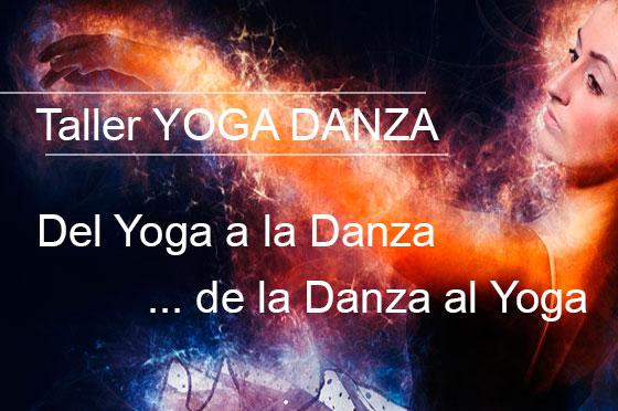 Taller YOGA DANZA: Del Yoga a la Danza… de la Danza al Yoga